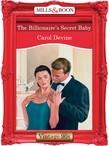 The Billionaire's Secret Baby (Mills & Boon Vintage Desire)
