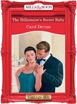 The Billionaire's Secret Baby (Mills & Boon Vintage Desire)