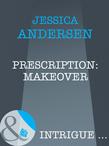 Prescription: Makeover (Mills & Boon Intrigue)
