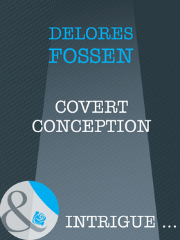 Covert Conception (Mills & Boon Intrigue)