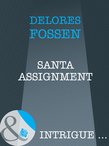Santa Assignment (Mills & Boon Intrigue)