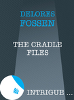 The Cradle Files (Mills & Boon Intrigue)
