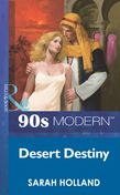 Desert Destiny (Mills & Boon Vintage 90s Modern)