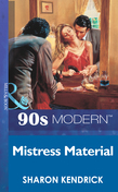 Mistress Material (Mills & Boon Vintage 90s Modern)