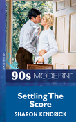 Settling The Score (Mills & Boon Vintage 90s Modern)