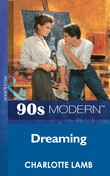Dreaming (Mills & Boon Vintage 90s Modern)