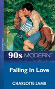 Falling In Love (Mills & Boon Vintage 90s Modern)
