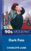 Dark Fate (Mills & Boon Vintage 90s Modern)