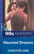 Haunted Dreams (Mills & Boon Vintage 90s Modern)