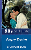 Angry Desire (Mills & Boon Vintage 90s Modern)