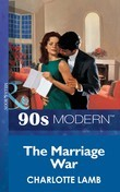 The Marriage War (Mills & Boon Vintage 90s Modern)