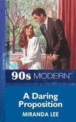 A Daring Proposition (Mills & Boon Vintage 90s Modern)