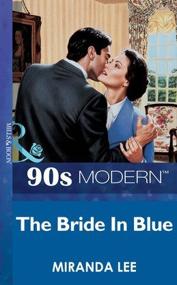 The Bride In Blue (Mills & Boon Vintage 90s Modern)