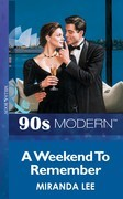 A Weekend To Remember (Mills & Boon Vintage 90s Modern)