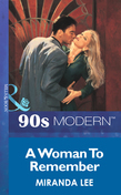 A Woman To Remember (Mills & Boon Vintage 90s Modern)