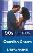 Guardian Groom (Mills & Boon Vintage 90s Modern)