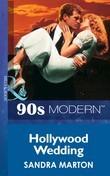 Hollywood Wedding (Mills & Boon Vintage 90s Modern)