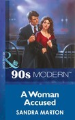 A Woman Accused (Mills & Boon Vintage 90s Modern)