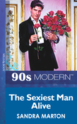 The Sexiest Man Alive (Mills & Boon Vintage 90s Modern)