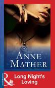 Long Night's Loving (Mills & Boon Vintage 90s Modern) (The Anne Mather Collection)