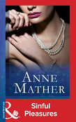 Sinful Pleasures (Mills & Boon Vintage 90s Modern) (The Anne Mather Collection)