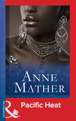 Pacific Heat (Mills & Boon Vintage 90s Modern) (The Anne Mather Collection)