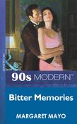 Bitter Memories (Mills & Boon Vintage 90s Modern)
