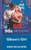 Gibson's Girl (Mills & Boon Vintage 90s Modern)