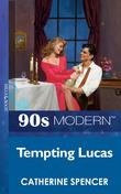 Tempting Lucas (Mills & Boon Vintage 90s Modern)