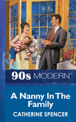 A Nanny In The Family (Mills & Boon Vintage 90s Modern)