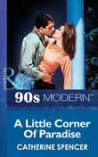 A Little Corner Of Paradise (Mills & Boon Vintage 90s Modern)