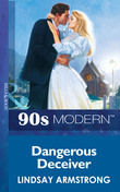 Dangerous Deceiver (Mills & Boon Vintage 90s Modern)