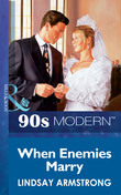 When Enemies Marry (Mills & Boon Vintage 90s Modern)