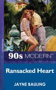Ransacked Heart (Mills & Boon Vintage 90s Modern)