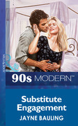 Substitute Engagement (Mills & Boon Vintage 90s Modern)