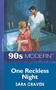 One Reckless Night (Mills & Boon Vintage 90s Modern)