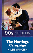 The Marriage Campaign (Mills & Boon Vintage 90s Modern)