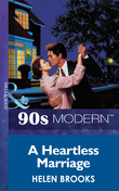 A Heartless Marriage (Mills & Boon Vintage 90s Modern)