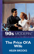 The Price Of A Wife (Mills & Boon Vintage 90s Modern)