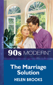 The Marriage Solution (Mills & Boon Vintage 90s Modern)