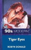 Tiger Eyes (Mills & Boon Vintage 90s Modern)