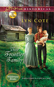 Their Frontier Family (Mills & Boon Love Inspired Historical) (Wilderness Brides, Book 1)