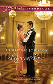 Legacy of Love (Mills & Boon Love Inspired Historical)