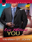 Lost Without You (Mills & Boon Kimani)