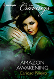 Amazon Awakening (Mills & Boon Nocturne Bites)