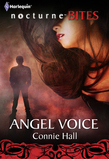 Angel Voice (Mills & Boon Nocturne Bites) (The Nightwalkers, Book 5)