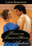 Testing the Lawman's Honor (Mills & Boon Historical Undone)