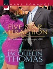 Five Star Attraction (Mills & Boon Kimani) (The Alexanders of Beverly Hills, Book 1)