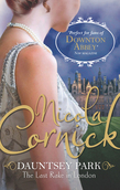 Nicola Cornick Collection: The Last Rake In London / Notorious / Desired (Mills & Boon e-Book Collections)