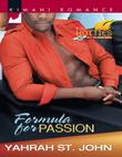 Formula for Passion (Mills & Boon Kimani) (Kimani Hotties, Book 33)